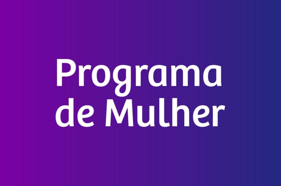 Programa De Mulher